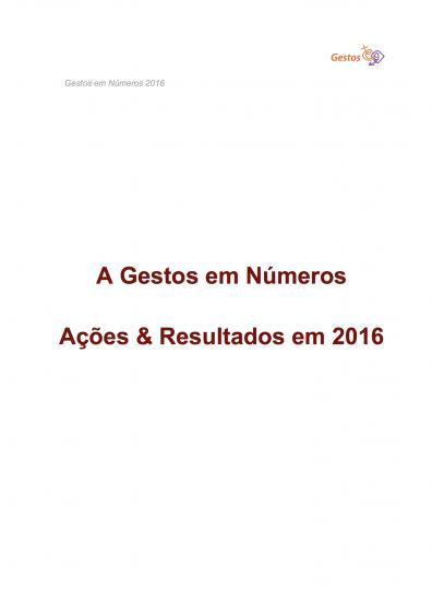 A Gestos em Números - Ações & Resultados em 2016