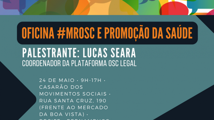 Oficina sobre o Marco Regulatório das Organizações da Sociedade Civil e Promoção da Saúde